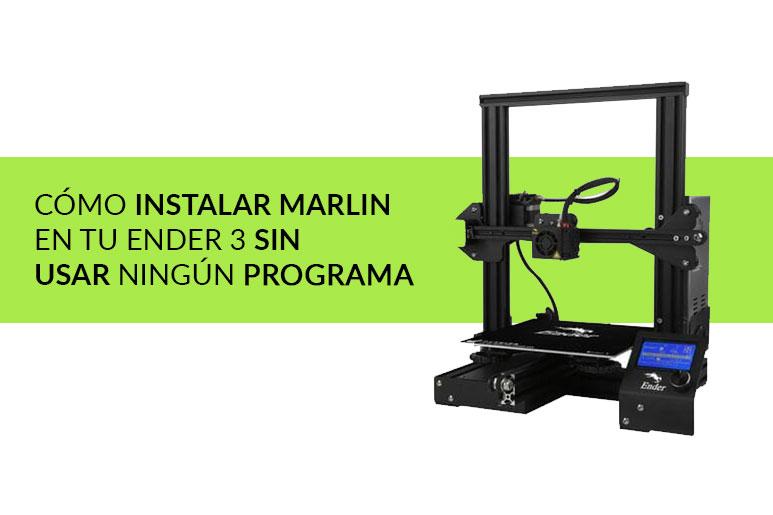 Marlin Ender 3 Sin programas